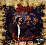 Bone, Thugs N-harmony The Collection: Vol. 1 Lyrics Bone Thugs-n-Harmony