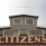 Citizens Lyrics Citizens
