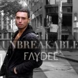 Unbreakable Lyrics Faydee