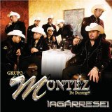 Miscellaneous Lyrics Grupo Montez De Durango