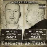 Business As Usual Lyrics Haystak & Jelly Roll
