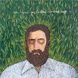 Our Endless Numbered Days Lyrics Iron & Wine