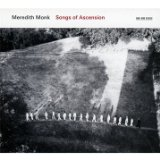 Songs Of Ascension Lyrics Meredith Monk