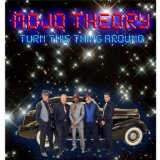 Turn This Thing Around Lyrics Mojo Theory