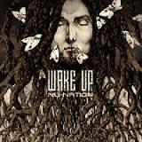 Wake Up Lyrics Nu-Nation