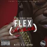 Flex (Ooh, Ooh, Ooh) [Single] Lyrics Rich Homie Quan