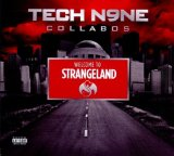 Welcome To Strangeland Lyrics Tech N9ne