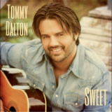 Sweet (Single) Lyrics Tommy Dalton
