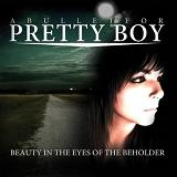 Beauty In The Eyes Of The Beholder (EP) Lyrics A Bullet For Pretty Boy