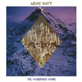 The Wilderness Inside Lyrics Army Navy