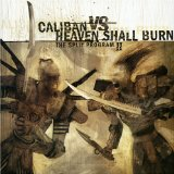 Heaven Shall Burn Vs Caliban The Split Program II Lyrics Caliban