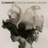 Black America Again Lyrics Common