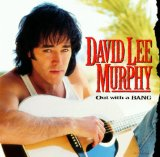 Out With A Bang Lyrics David Lee Murphy