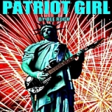 Patriot Girl Lyrics Dee Rock