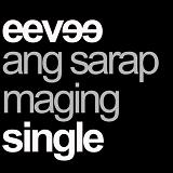Ang Sarap Maging Single (Single) Lyrics Eevee