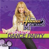 Hannah Montana 2: Non-Stop Dance Party Lyrics Hannah Montana