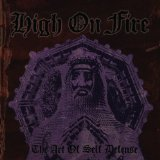 The Art Of Self Defense Lyrics High on Fire