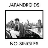 No Singles Lyrics Japandroids