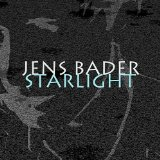 Starlight Lyrics Jens Bader