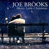 Have Yourself A Merry Little Christmas (Single) Lyrics Joe Brooks