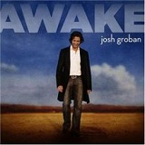 Awake Lyrics Josh Groban