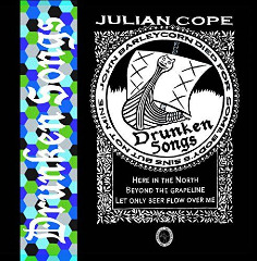 Drunken Songs Lyrics Julian Cope