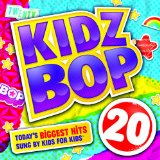 Kidz Bop 20 Lyrics Kidz Bop Kids