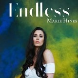 Endless Lyrics Marie Hines