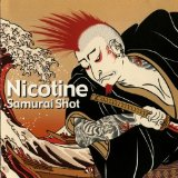 Samurai Shot Lyrics Nicotine