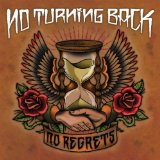 No Regrets Lyrics No Turning Back