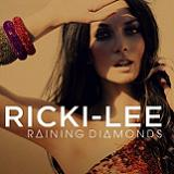 Raining Diamonds (Single) Lyrics Ricki-Lee