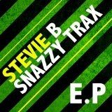 Snazzy Trax Lyrics Stevie B.