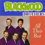 All Their Best Lyrics The Blackwood Brothers
