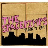 Turn It Up! Lyrics The Spacepimps