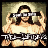 Soul For Sale (EP) Lyrics Thee Infidels