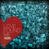 Love Found Me Lyrics VOTA