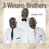 Foreign Land Lyrics Winans