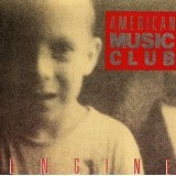 Engine Lyrics American Music Club