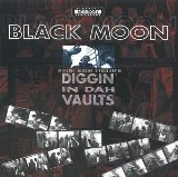 Diggin' In Dah Vaults Lyrics Black Moon