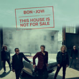 This House Is Not for Sale (Single) Lyrics Bon Jovi