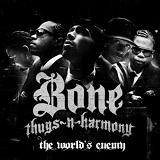 The World's Enemy Lyrics Bone Thugs-n-Harmony