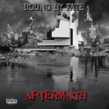 Aftermath Lyrics Bound By Fate