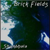 Shambhala Lyrics Brick Fields