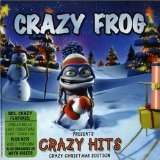 Crazy Hits - Crazy Christmas Edition Lyrics Crazy Frog