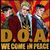 We Come in Peace Lyrics D.O.A.