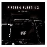 :Presents: Lyrics Fifteen Fleeting