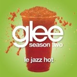 Le Jazz Hot (Single) Lyrics Glee Cast