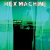 Fixator Lyrics Hex Machine