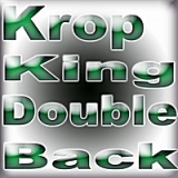 Double Back Lyrics Krop King