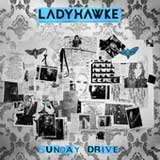 Sunday Drive (Single) Lyrics Ladyhawke